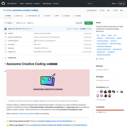 GitHub - terkelg/awesome-creative-coding: Creative Coding: Generative Art, Data visualization, Interaction Design, Resources.
