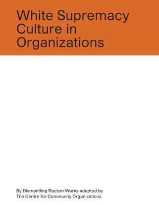 White Supremacy Culture in Organizations