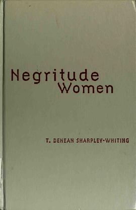 negritude-women-by-t.-denean-sharpley-whiting-z-lib.org-.pdf