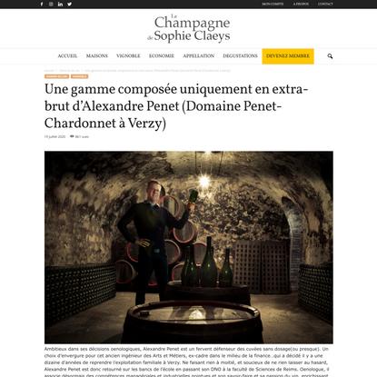 Une gamme composée uniquement en extra-brut d'Alexandre Penet (Domaine Penet-Chardonnet à Verzy) - La Champagne de Sophie Cl...