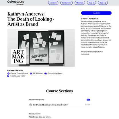Kathryn Andrews - The Death of Looking: Artist as Brand