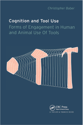 christopher-baber-cognition-and-tool-use.pdf