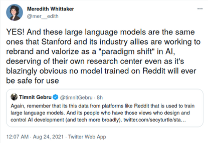 """Meredith Whittaker on Twitter: """"YES! And these large language models are the same ones that Stanford and its industry allies..."""