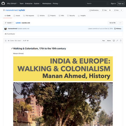 Walking & Colonialism, 17th to the 19th century, syllabus by Manan Ahmed