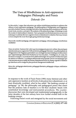 The Uses  of Mindfulness in Anti-oppressive  Pedagogies: Philosophy and Praxi
