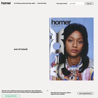 Homer - 70-74 Bowery, New York, NY 10013 + +1 212 410 3300