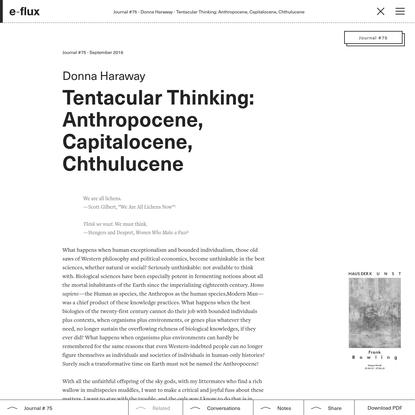 Tentacular Thinking: Anthropocene, Capitalocene, Chthulucene