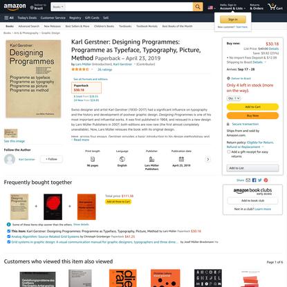 Karl Gerstner: Designing Programmes: Programme as Typeface, Typography, Picture, Method