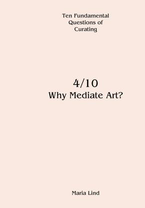maria-lind_why-mediate-art-.pdf