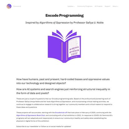 Encode: Algorithms of Oppression-Inspired Programming — Feminist AI
