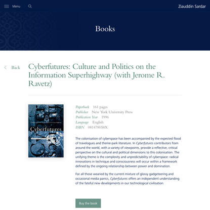 Cyberfutures: Culture and Politics on the Information Superhighway (with Jerome R. Ravetz)   ziauddinsardar.com