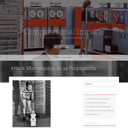 Attack Mannequins: AI as Propaganda