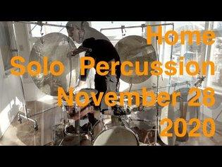 Tatsuya Nakatani home solo percussion on November 28, 2020