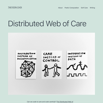 Distributed Web of Care – Taeyoon Choi