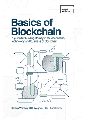 bettina-warburg_-tom-serres_-bill-wagner-basics-of-blockchain_-a-guide-for-building-literacy-in-the-economics-technology-and...