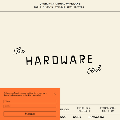 The Hardware Club - Upstairs – BAR & DINE-IN ITALIAN SPECIALITIES