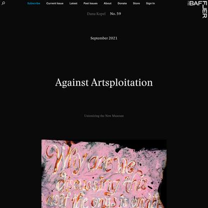 Against Artsploitation   Dana Kopel