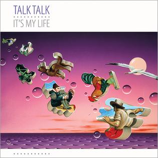 Talk Talk- It's My Life (1984)