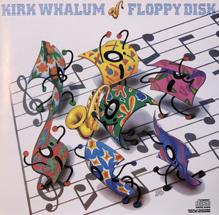 Kirk Whalum - Floppy Disk (1985)