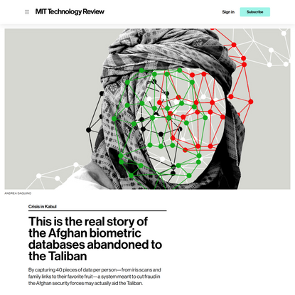 This is the real story of the Afghan biometric databases abandoned to the Taliban