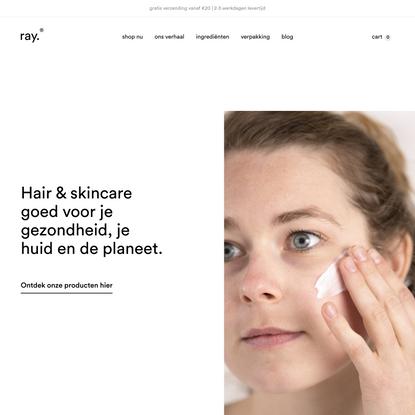 Ray | Gezonde & Duurzame Hair & Body Care