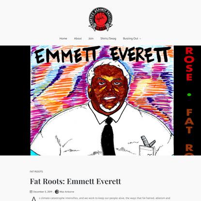 Fat Roots: Emmett Everett – Fat Rose