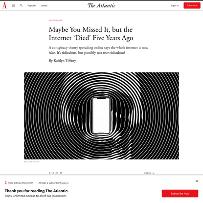 Maybe You Missed It, but the Internet 'Died' Five Years Ago