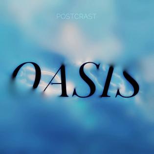 POSTCRAST - OASIS