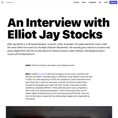 An Interview with Elliot Jay Stocks - Components AI