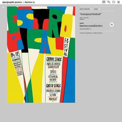 """""""Estropical Festival"""", by Bartosz Szymkiewicz, Poland - typo/graphic posters"""