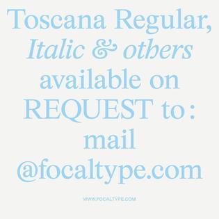 Toscana, Focal Type