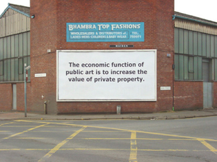 The economic function of public art is to increase the value of private property.