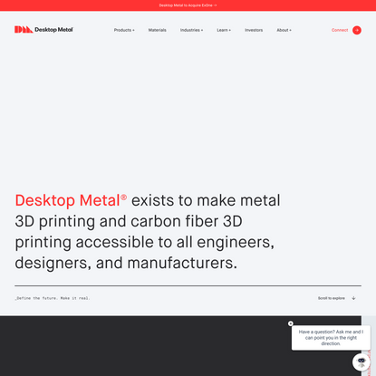 Desktop Metal. Define the future. Make it real.