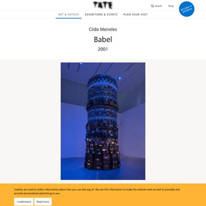 'Babel', Cildo Meireles, 2001   Tate
