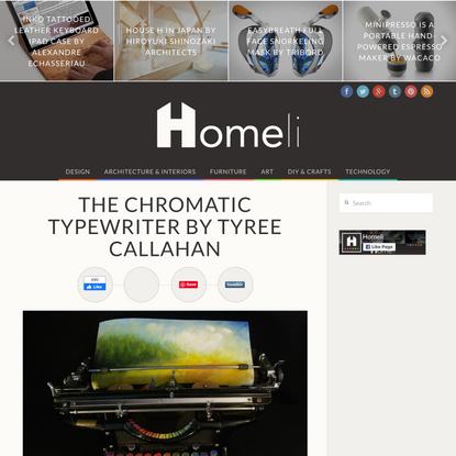 The Chromatic Typewriter by Tyree Callahan - Homeli