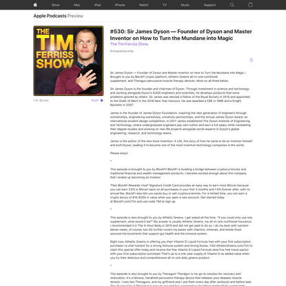 The Tim Ferriss Show: #530: Sir James Dyson — Founder of Dyson and Master Inventor on How to Turn the Mundane into Magic on...