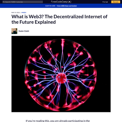 What is Web3? The Decentralized Internet of the Future Explained