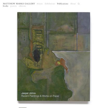 JASPER JOHNS Recent Paintings & Works on Paper | Matthew Marks Gallery