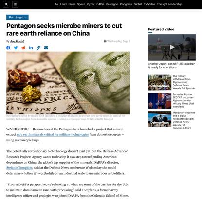 Pentagon seeks microbe miners to cut rare earth reliance on China