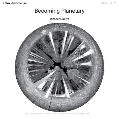 Becoming Planetary - Architecture - e-flux