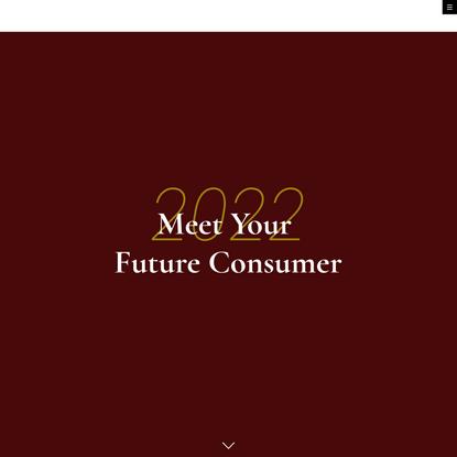 Future Consumer 2022 by WGSN- — future consumers