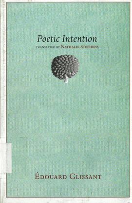 poetic-intention-by-glissant-douard-nathana-l-malena-anne-z-lib.org-.pdf