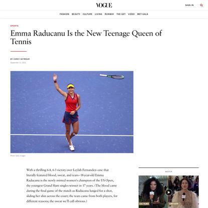 Emma Raducanu Is the New Teenage Queen of Tennis