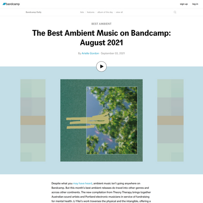 The Best Ambient Music on Bandcamp: August 2021