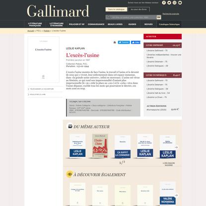L'excès-l'usine - Poésie - P.O.L - Site Gallimard