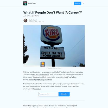 What If People Don't Want 'A Career?' - by Charlie Warzel - Galaxy Brain