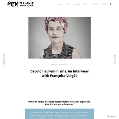 Decolonial Feminisms: An Interview with Françoise Vergès