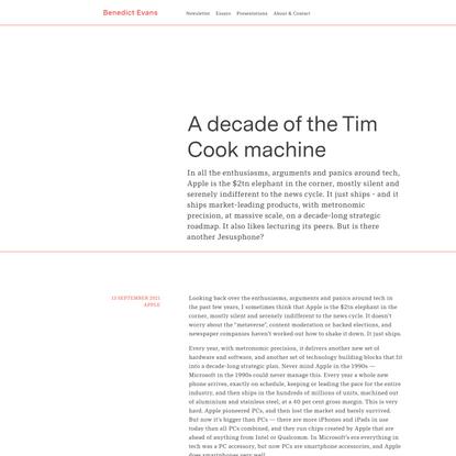 A decade of the Tim Cook machine — Benedict Evans