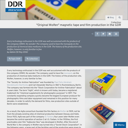 """""""Original Wolfen"""" magnetic tape and film production in the GDR :: DDR Museum"""
