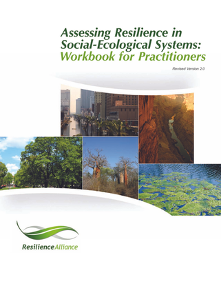 Assessing Resilience in Social-Ecological Systems:Workbook for Practitioners